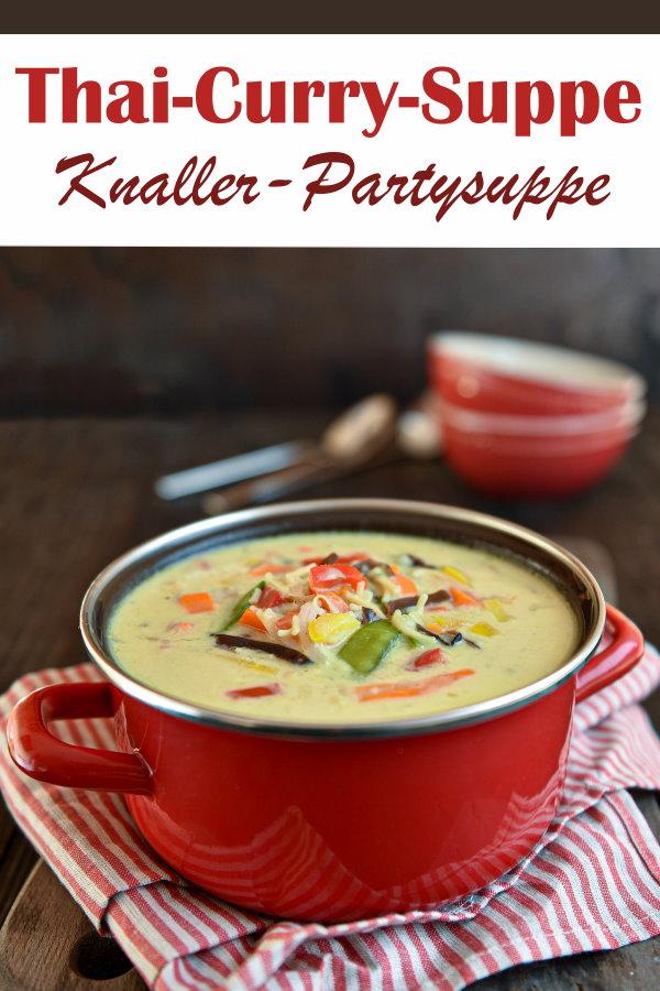 """Thai-Curry-Suppe, fantastische Partysuppe, Knaller, meine Freundin sagte, du kannst sie auch """"friss dich dumm dran""""-Suppe nennen, vegetarisch, vegan, Thermomix"""