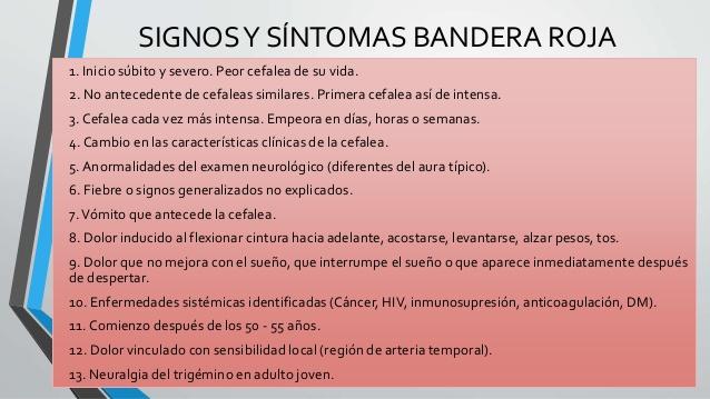 Signos y sintomas de Bandera Roja en la Cefalea.