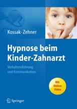 Kinderzahnbehandlung mit Hypnose
