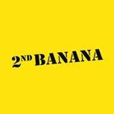 2nd Banana