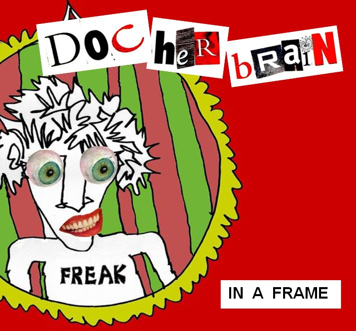 DOC heR bRaiN   CD       IN A FRAME        Cover