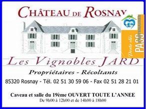 Les vignobles Jard Château de Rosnay, partenaire du réseau de gîtes et chambres d'hôtes Sud-Vendée Vacances