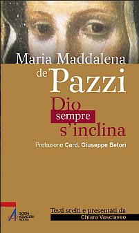 Nuova Antologia delle parole di S. M. Maddalena de' Pazzi