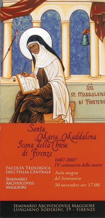 Seminario di Firenze 2006 - Facoltà Teologica dell'Italia Centrale - Conferenze su S. Maddalena de' Pazzi