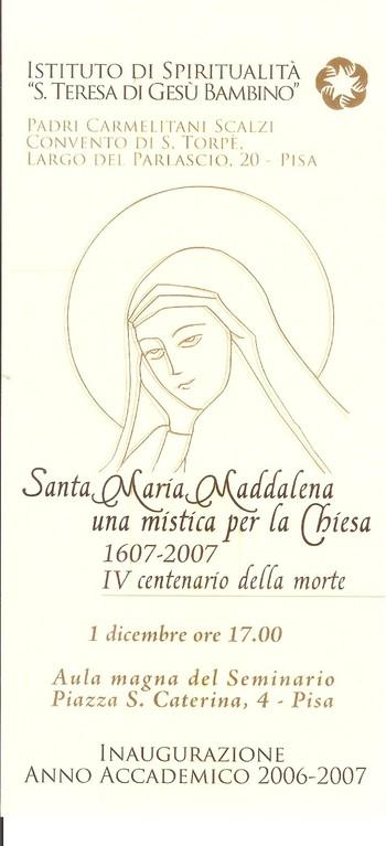 Ist. di Spiritualità S. Teresina di Pisa 2006 - Conferenze su S. Maddalena de' Pazz