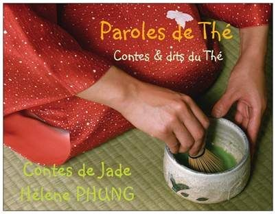 PAROLES de THE Contes et dits du Thé, contes ZEN , KOTO