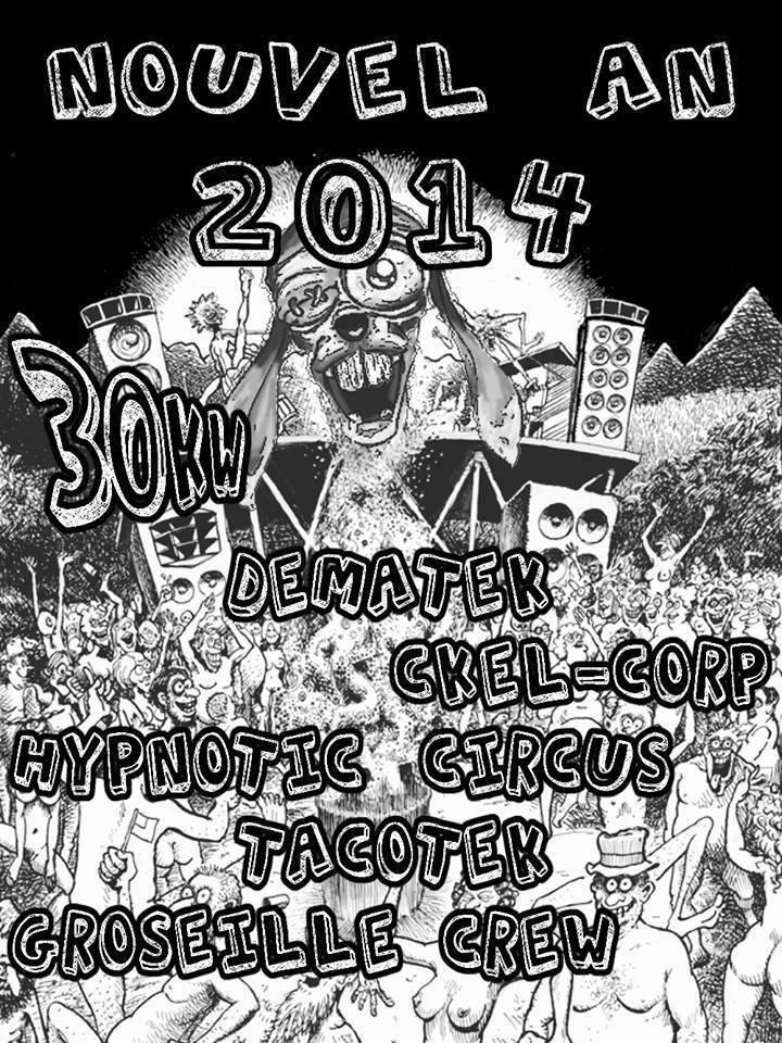 Tacotek; Dematek; Ckel-corp; Hypnotic Circus; Groseille crew