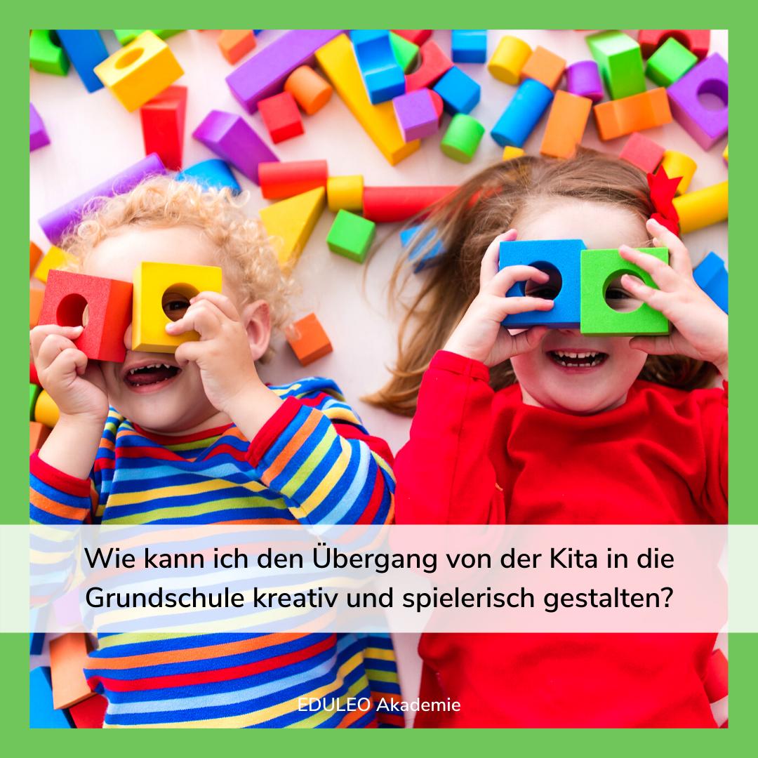 Übergang Kita Schule gestalten - Ideen für Vorschule im Kindergarten