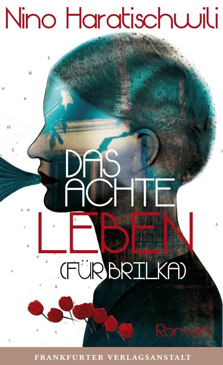 The Eighth Life. For Brilka, Das achte Leben. Für Brilka, Umschlaggestaltung mit Illustration, Collage von Julia B. Nowikowa