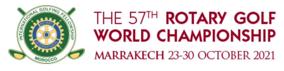 THE 57TH ROTARY GOLF WORLD CHAMPIONSHIP 2021 | MARRAKESCH