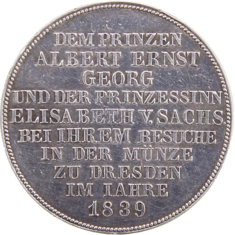 Schautaler Silber,Sachsen 1839,Besuch der Dresdner Münze,Erlös 3900 €