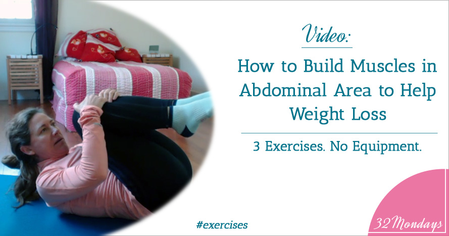 Video: How to Build Muscles in Abdominal Area to Help Weight Loss. 3 Exercises. No Equipment.