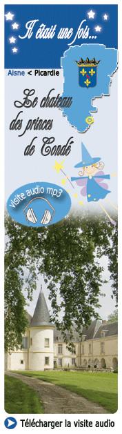 Téléchargez la Visite audio mp3 en françaisdu Château des Princes de Condé, en Brie Champenoise de Picardie