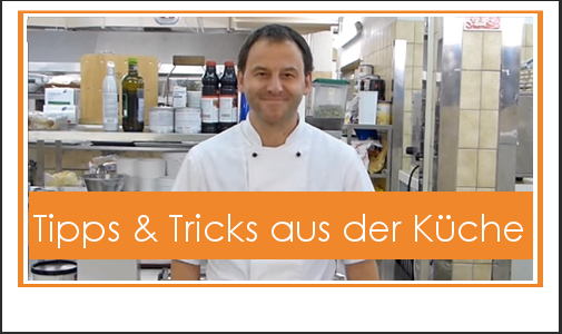 Tipps und Tricks aus der Küche