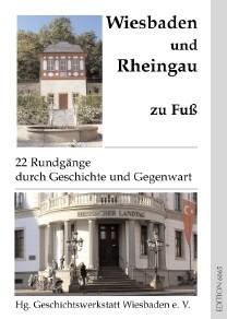 Wiesbaden und Rheingau zu Fuß