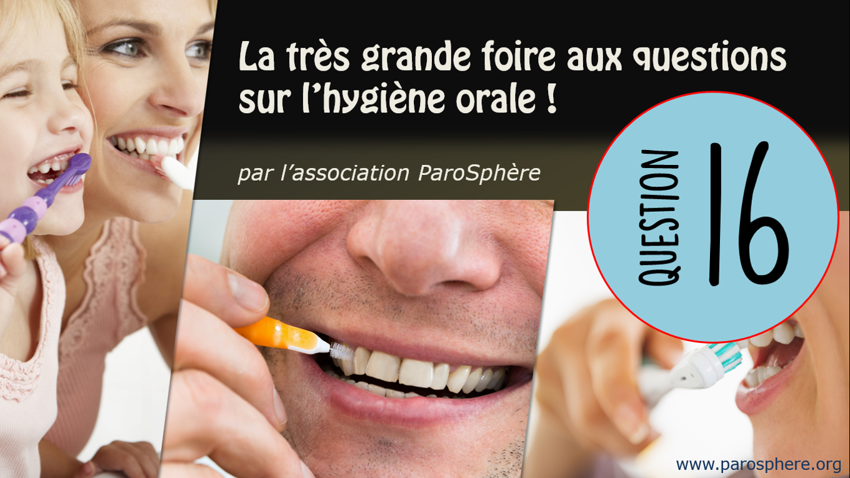FAQ 16   Doit-on se brosser les dents immédiatement après manger ?