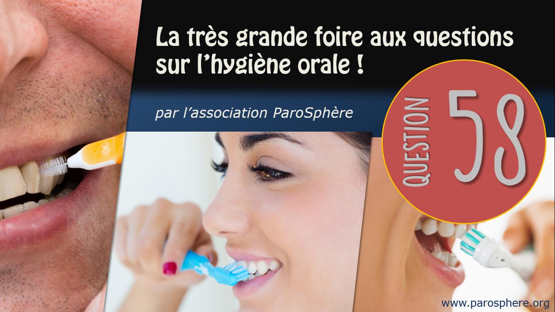 FAQ 58   Est-ce que je ne risque pas d'augmenter l'espace entre mes dents en passant les brossettes?
