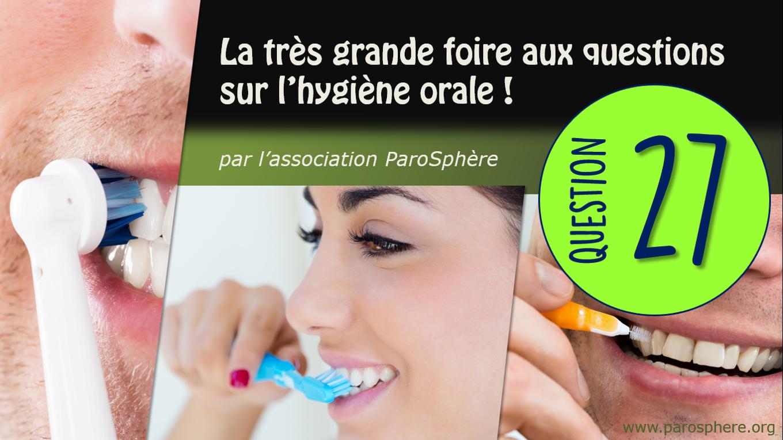 FAQ 27 | Quels types de brosses à dents électriques existe-t-il?
