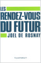 Rendez-vous with the Future
