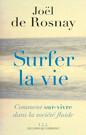 Surfer la vie