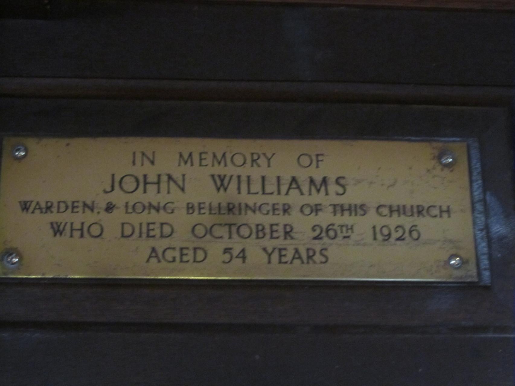 In memory of bellringer John Williams who died in 1926