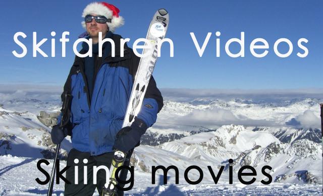 Skifahren Videos / Skiing movies