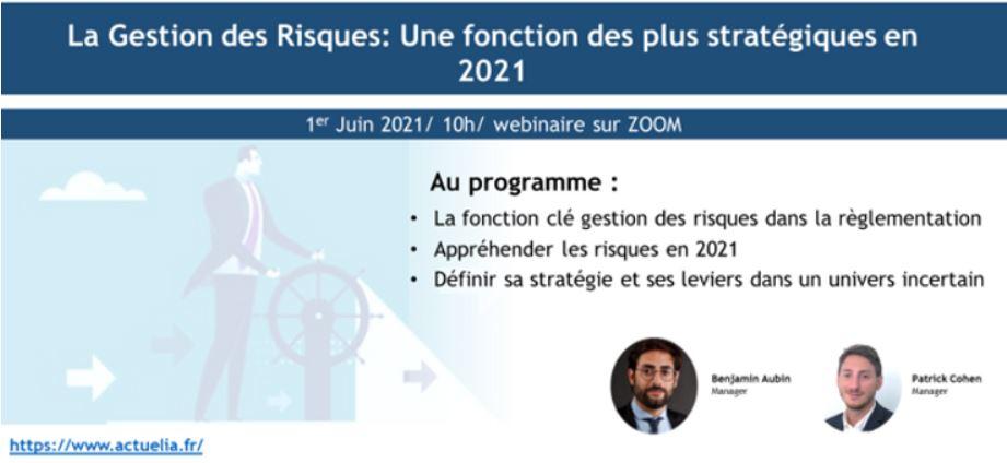 """Webinaire Fonction clé """"Spécial fonction Gestion des risques"""" du 01 juin 2021"""
