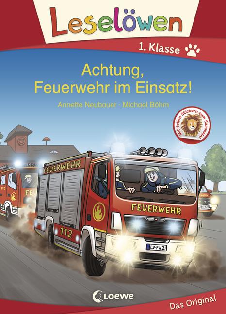 Achtung, Feuerwehr im Einsatz! - Mein neuester Leselöwe