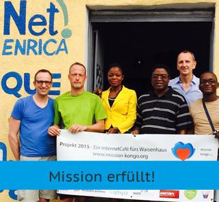 Mission Kongo - Ein InternetCafé fürs Waisenhaus - Mission erfüllt!