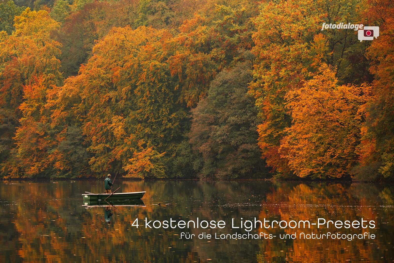 4 kostenlose Lightroom Presets für Landschafts- und Naturfotografie