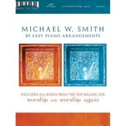 Michael W. Smith: Worship AND Worship Again