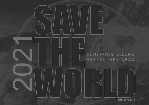 SAVE THE WORLD - Ausstellung im KUZ Kapfenberg