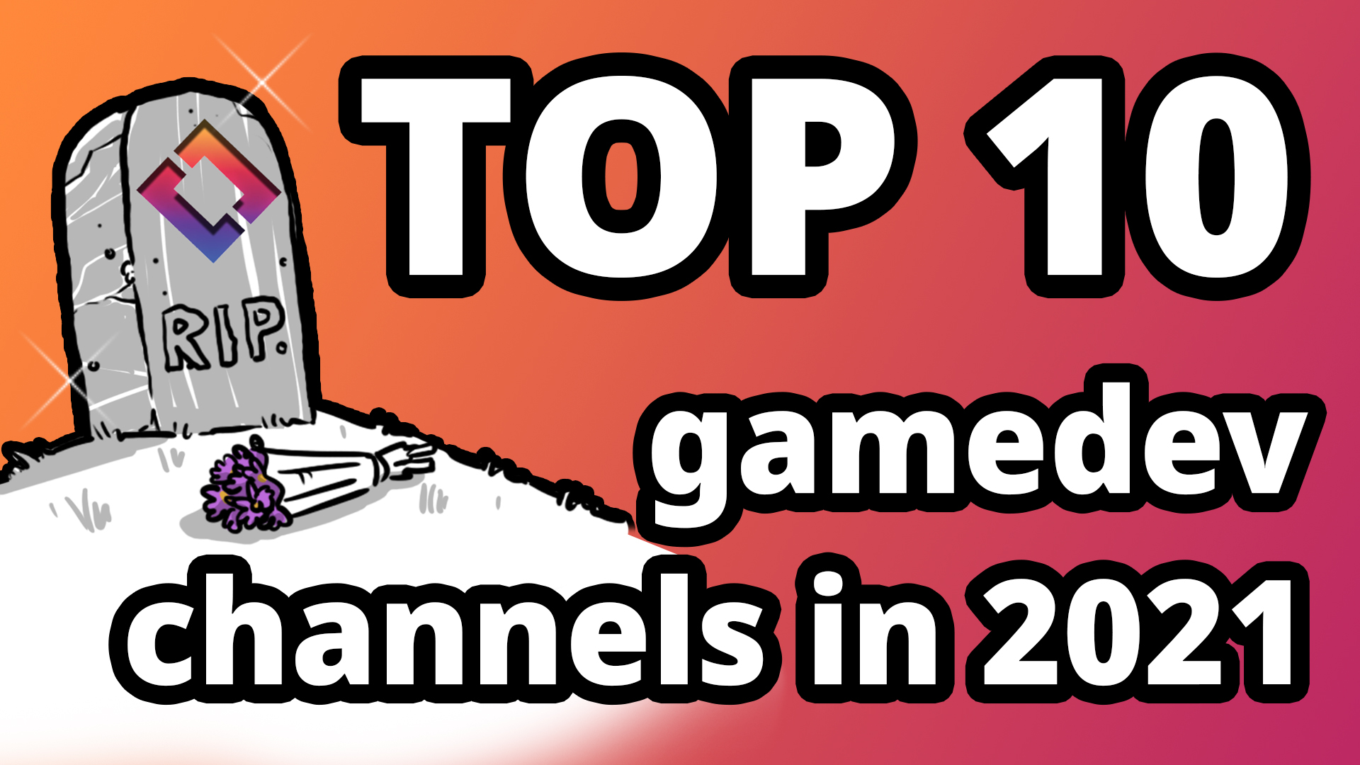 Top 10 GameDev Channels in 2021