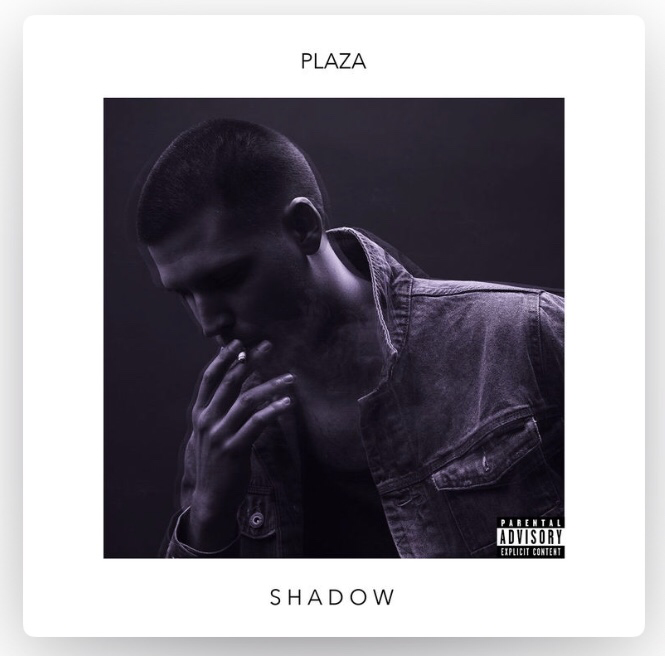 SHADOW EP - PLAZA