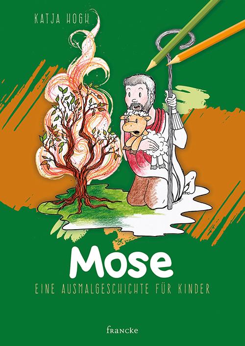 Mose - Eine Ausmalgeschichte für Kinder