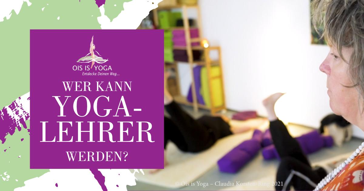 Wer kann Yogalehrer werden?
