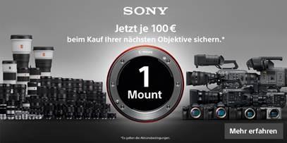 Sony One Mount Aktion - je 100 € Cashback sichern