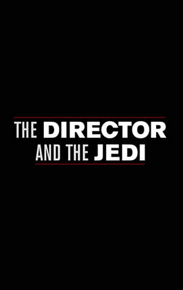 7 | The Director and the Jedi