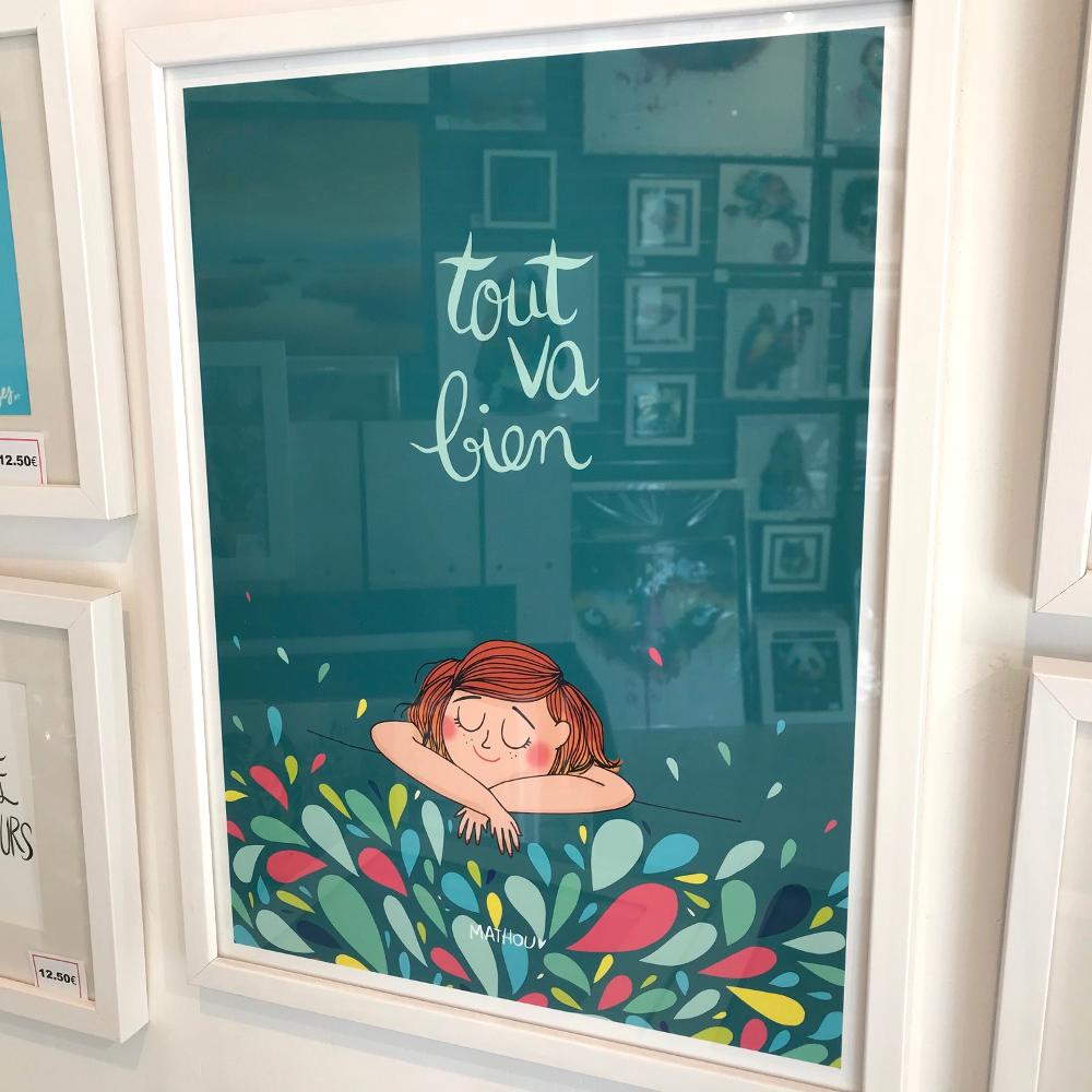 """""""Tout va bien"""", Mathou Affiche encadrée. Format extérieur : 32 x 42 cm Prix de l'affiche : 14,90€ Prix du cadre : 14,80€ L'ensemble : 29,70 €"""