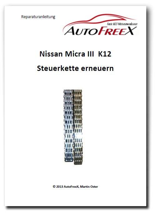 nissan micra k12 steuerkette - autofreex freie kfz-meisterwerkstatt