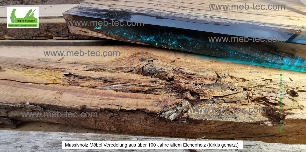 Massivholz Möbel aus über 100 Jahre altem Eichenholz (türkis geharzt)