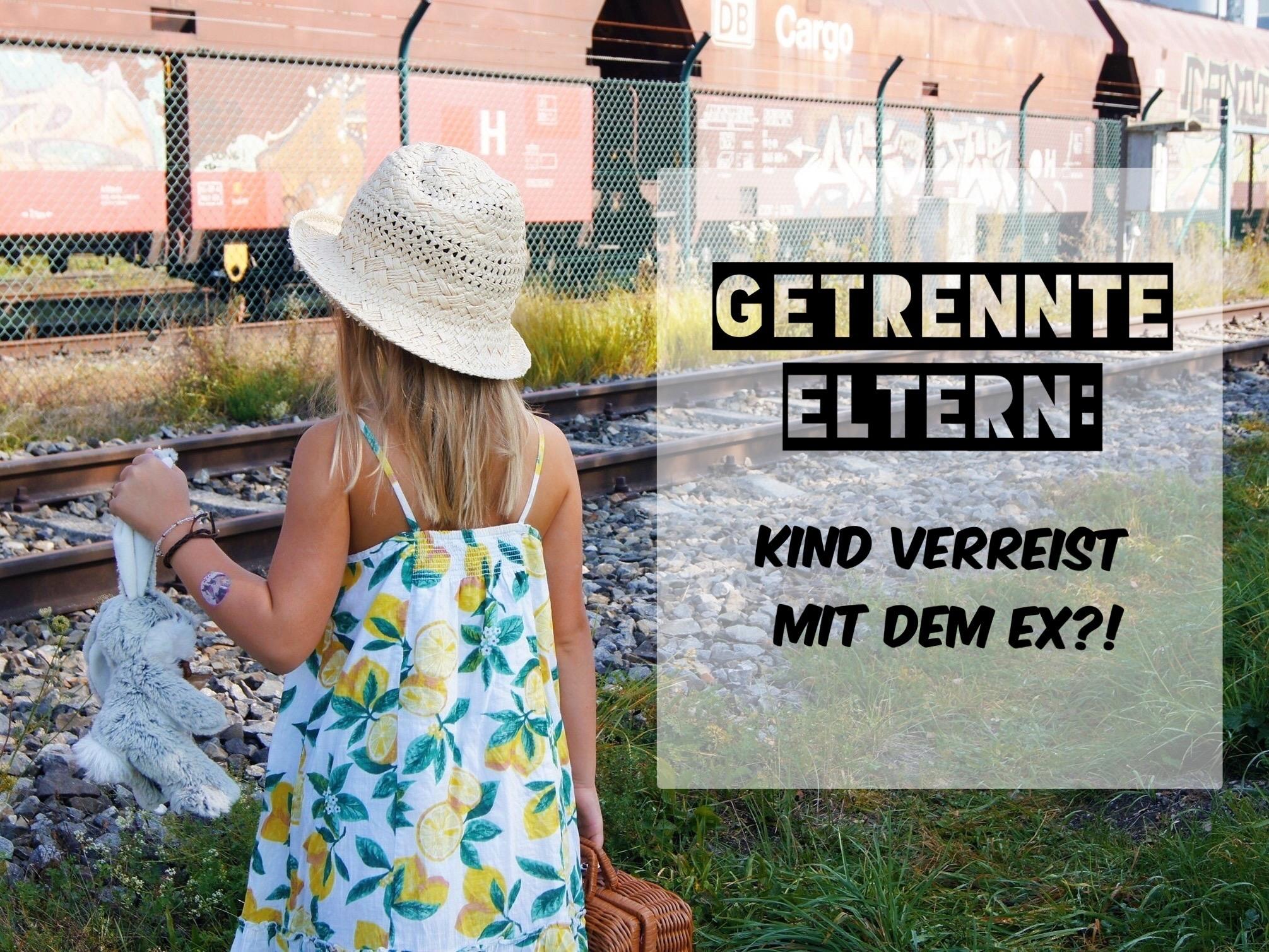 Getrennt: Kind verreist mit dem Ex!?