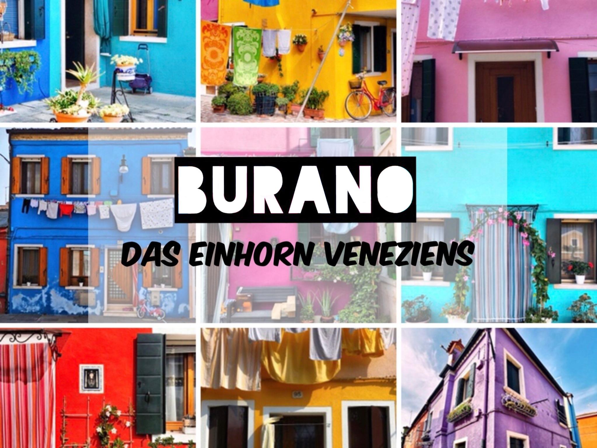 Burano - das Einhorn Venetiens