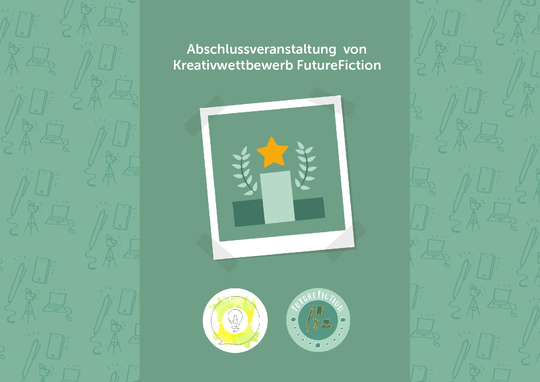 Preisverleihung des Future Fiction Kreativwettbewerb - Geschichten und Videos für eine positive Zukunft