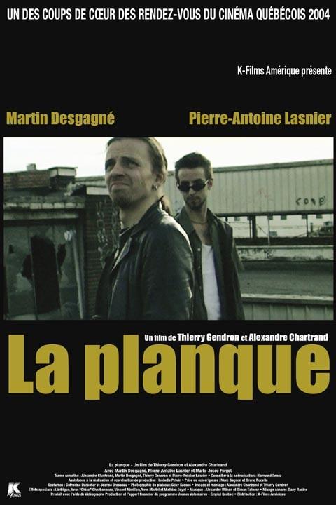 La Planque - 2004