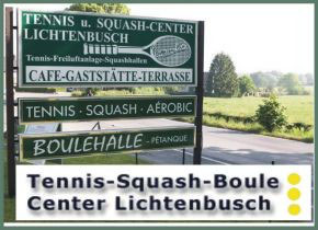 Tennis-Squash-Boule Center Lichtenbusch