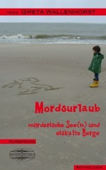 Kurzkrimi Campingurlaub - all inclusive in Mordsurlaub