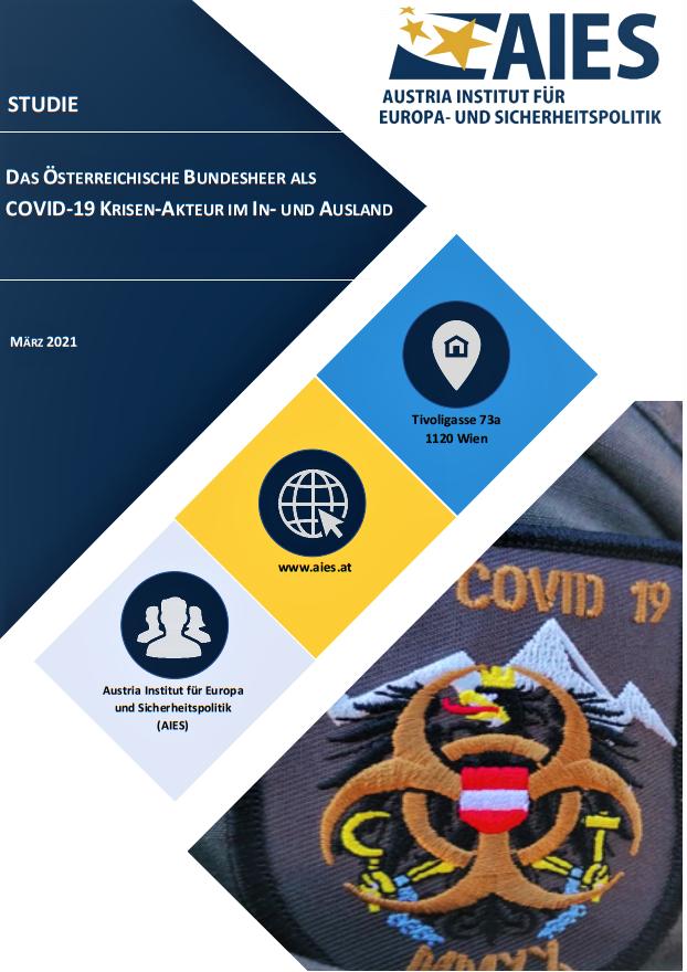 Das österreichische Bundesheer als COVID-19 Krisen-Akteur im In- und Ausland