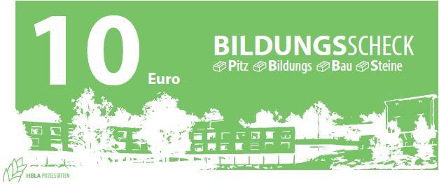 Bildungsscheck 10 Euro HBLA Pitzelstätten