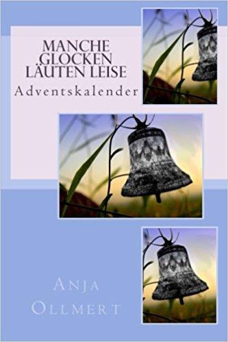 Manche Glocken läuten leise - ISBN-13: 978-1511538114